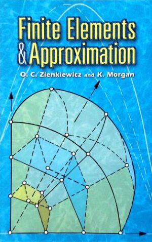 FINITE ELEMENTS & APPROXIMATION