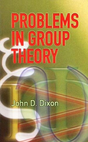 PROBLEMS IN GROUP THEORY