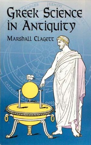 GREEK SCIENCE IN ANTIQUITY