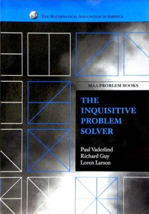 THE INQUISITIVE PROBLEM SOLVER
