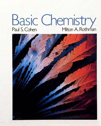 BASIC CHEMISTRY PAUL S. COHEN, MILTON A. ROTHMAN Ξενόγλωσσα