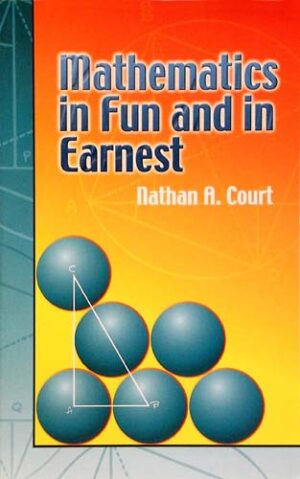 MATHEMATICS IN FUN AND EARNEST