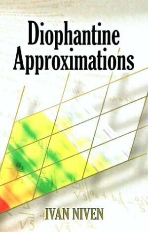 DIOPHANTINE APPROXIMATIOS