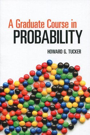 A GRADUATE COURSE IN PROBABILITY TUCKER G. HOWARD Μαθηματικά, Ξενόγλωσσα