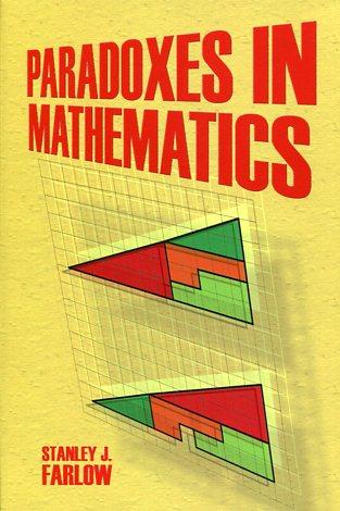 PARADOXES IN MATHEMATICS STANLEY J. FARLOW Μαθηματικά, Ξενόγλωσσα