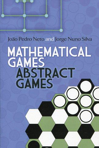 MATHEMATICAL GAMES JOAO PEDRO NETO & JORGE NUNO SILVA Μαθηματικά, Ξενόγλωσσα