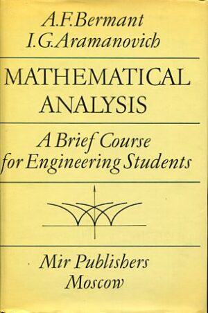 MATHEMATICAL ANALYSIS A BRIEF COURSE FOR ENGINEERING STUDENTS