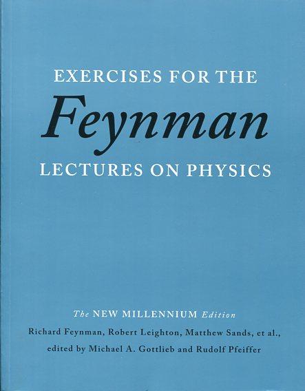 EXERCISES FOR THE FEYNMAN LECTURES ON PHYSICS R. FEYNMA R. LEIGHTON M. SANDS ET AL. Ξενόγλωσσα, Φυσική