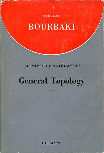 GENERAL TOPOLOGY NICOLAS BOURBAKI Μαθηματικά, Παλιές Εκδόσεις