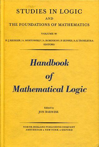HANDBOOK OF MATHEMATICAL LOGIC JON BARWISE Μαθηματικά, Ξενόγλωσσα, Παλιές Εκδόσεις