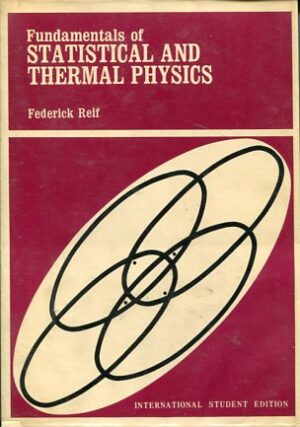 FUNDAMETALS OF STATISTICAL AND THERMAL PHYSICS