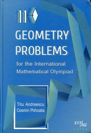 110 GEOMETRY PROBLEMS FOR THE INTERNATIONAL MATHEMATICAL OLYMPIA