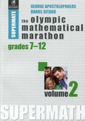THE OLYMPIC MATHEMATICAL MARATHON VOL.2