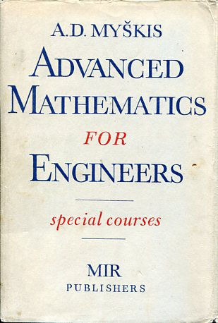 ADVANCED MATHEMATICS FOR ENGINEERS A.D. MYSKIS Μαθηματικά, Ξενόγλωσσα