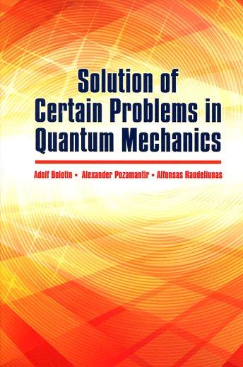 SOLUTION OF CERTAIN PROBLEMS IN QUANTUM MECHANICS A.BOLOTIN A. POZAMANTIR A.RAUDELIUNAS Ξενόγλωσσα