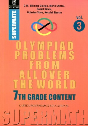 OLYMPIAD PROBLEMS FROM ALL OVER THE WORLD VOL.3