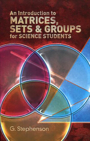 MATRICES SETS & GROUPS