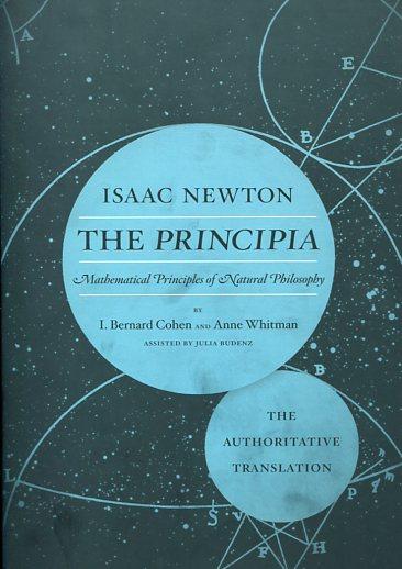 THE PRINCIPIA: THE AUTHORITATIVE TRANSLATION AND GUIDE ISAAC NEWTON Ξενόγλωσσα