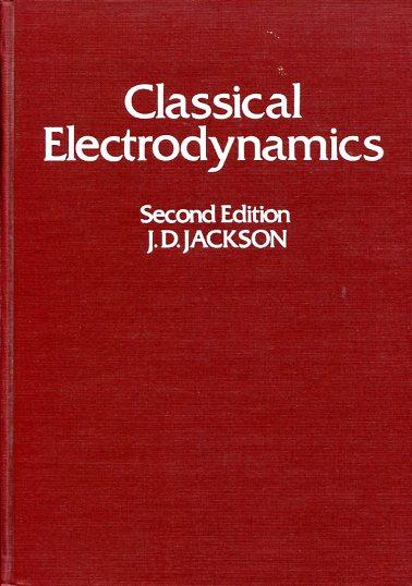 Classical Electrodynamics JOHN DAVID JACKSON Ξενόγλωσσα, Παλιές Εκδόσεις, Φυσική Πανεπιστημιακά φυσικής