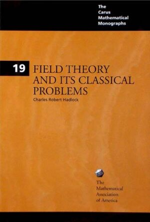 FIELD THEORY AND THE CLASSICAL PROBLEMS