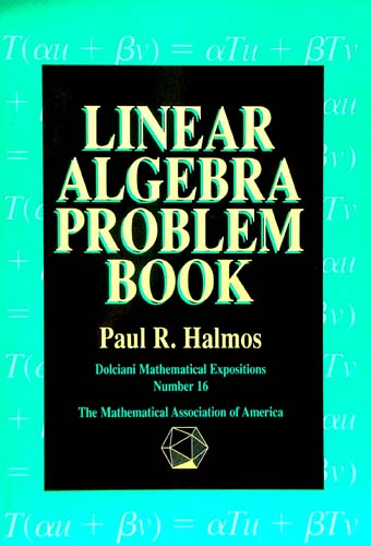 LINEAR ALGEBRA PROBLEM BOOK PAUL R. HALMOS Ξενόγλωσσα