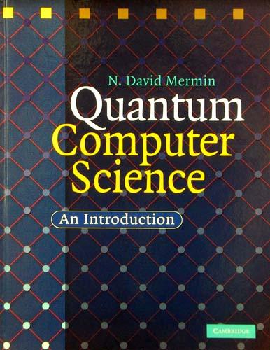 QUANTUM COMPUTER SCIENCE N. DAVID MERMIN Ξενόγλωσσα