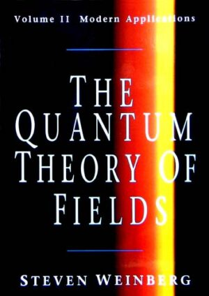 THE QUANTUM THEORY OF FIELDS (VOLUME II)