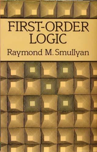 FIRST - ORDER LOGIC RAYMOND M. SMULLYAN Ξενόγλωσσα