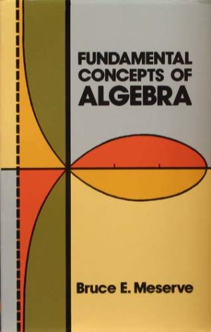 FUNDAMENTAL CONCEPTS OF ALGEBRA
