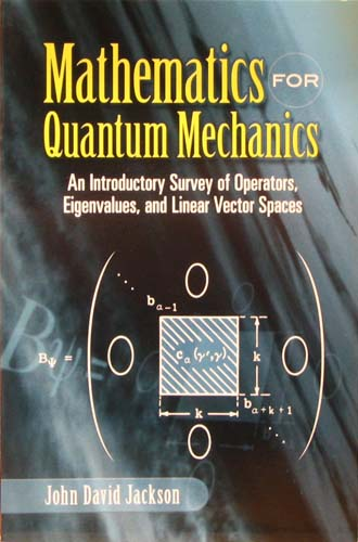 MATHEMATICS FOR QUANTUM MECHANICS JOHN DAVID JACKSON Ξενόγλωσσα