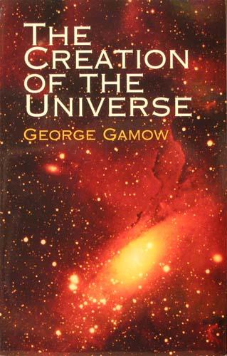 THE CREATION OF THE UNIVERSE GEORGE GAMOW Ξενόγλωσσα