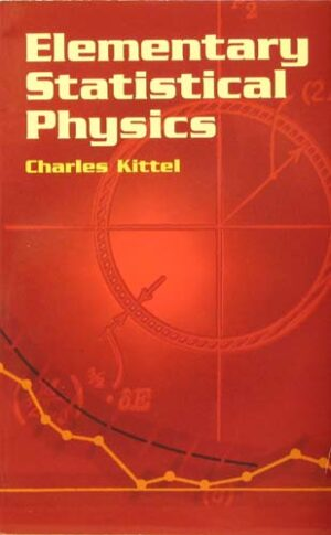 ELEMENTARY STATISTICAL PHYSICS CHARLS KITTEL Ξενόγλωσσα