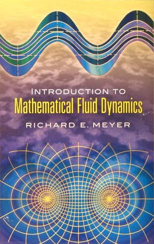 MATHEMATICAL FLUID DYNAMICS RICHARD E. MEYER Ξενόγλωσσα