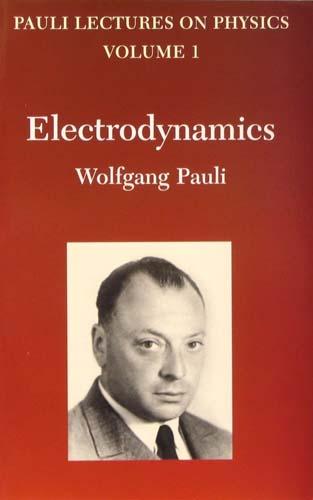 PAULI LECTURES ON PHYSICS: ELECTRODYNAMICS (VOLUME 1) WOLFGANG PAULI Ξενόγλωσσα
