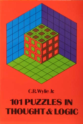 101 PUZZLES IN THOUGHT & LOGIC C.R. WYLIE JR. Ξενόγλωσσα