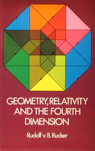 GEOMETRY, RELATIVITY, AND THE FOURTH DIMENSION RUNDOLF V.B. RUCKER Ξενόγλωσσα