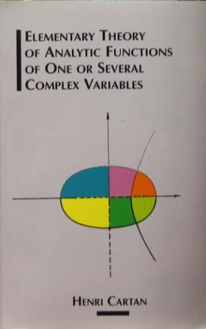 ELEMENTARY THEORY OF ANALYTIC FUNCTIONS OF ONE OR SEVERAL COMPLE