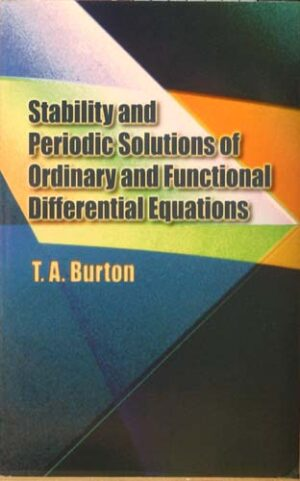 STABILITY AND PERIODIC SOLUTIONS OF ORDINARY AND FUNCTIONAL DIFF