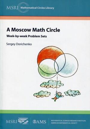 A MOSCOW MATH CIRCLE