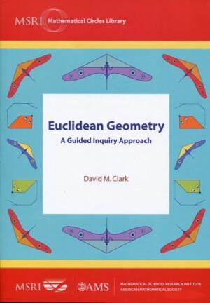 EUCLIDEAN GEOMETRY DAVID M. CLARK Μαθηματικά, Ξενόγλωσσα