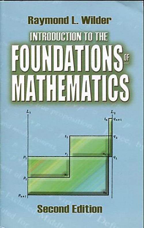 INTRODUCTION TO THE FOUNDATIONS OF MATHEMATICS RAYMOND L. WILDER Μαθηματικά, Ξενόγλωσσα