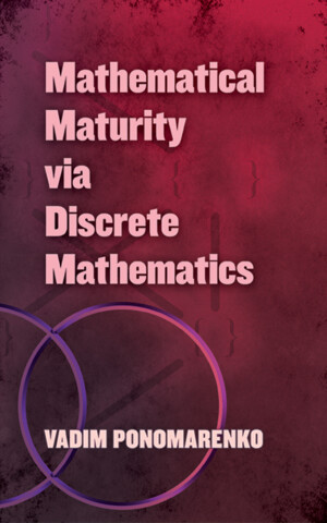 MATHEMATICAL MATURITY VIA DISCRETE  MATHEMATICS