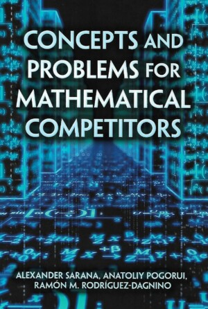 Concepts and Problems for Mathematical Competitors